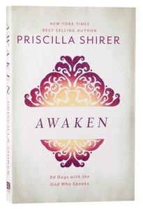 Awaken:90 Days With the God Who Speaks