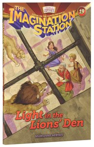 Light in the Lions Den (#19 in Adventures In Odyssey Imagination Station Series)