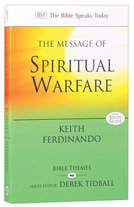 The Message of Spiritual Warfare (Bible Speaks Today Themes Series)