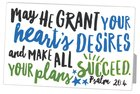Metal Mdf Plaque: May He Grant Your Hearts Desire, White Graduate Success (Psalm 20:4)