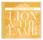 Sounds of Worship: Lion and the Lamb (Double Cd)