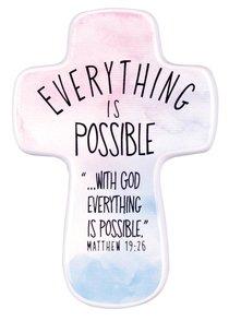 Ceramic Cross: Everything is Possible, Watercolor Script (Matt 19:26)