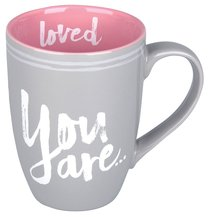 Ceramic Mug: You Are Loved, Pink/Gray (Psalm 23:6)