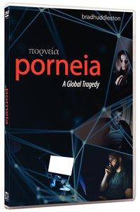 Porneia: A Global Tragedy (3 Dvd Set)