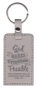 Leather Lux Keyring: God Makes Everything Possible, Luke 1:37, Grey