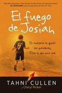 El Fuego De Josiah (The Josiahs Fire)