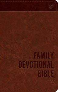 ESV Family Devotional Bible Brown (Black Letter Edition)