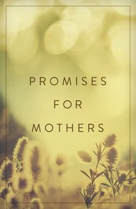 Promises For Mothers (ESV) (Pack Of 25)