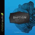 A Christians Quick Guide to Baptism (A Christians Pocket Guide Series)