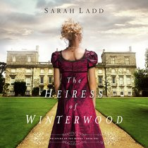 The Heiress of Winterwood (Unabridged, 10 CDS) (#01 in Whispers On The Moors Audio Series)