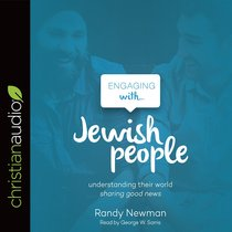 Engaging With Jewish People (Unabridged, 3 Cds)