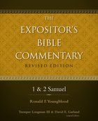1 & 2 Samuel (#03 in Expositors Bible Commentary Revised Series)