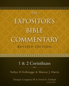 1 and 2 Corinthians (#11 in Expositors Bible Commentary Revised Series)