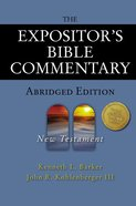 The New Testament (Expositors Bible Commentary Series)