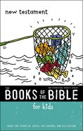 New Testament (Books Of The Bible For Kids Series)