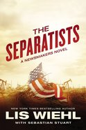 The Separatists (Unabridged, 8 CDS) (#03 in The Newsmakers Audio Series)