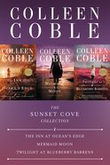 Sunset Cove Collection, The: The Inn At Oceans Edge, Mermaid Moon, Twilight At Blueberry Barrens (A Sunset Cove Novel Series)