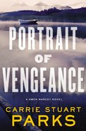 Portrait of Vengeance (#04 in Gwen Marcey Novel Series)