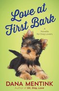 Love At First Bark (Free Short Story)