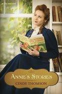 Annies Stories (#02 in Ellis Island Series)