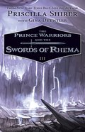 The Prince Warriors and the Swords of Rhema (#03 in The Prince Warriors Series)