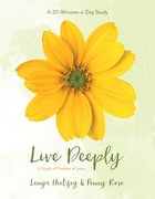 Live Deeply - a Study of Parables of Jesus (Fresh Life Series)