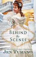 Behind the Scenes (#01 in Apart From The Crowd Series)