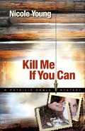 Kill Me If You Can (#02 in A Particia Amble Mystery Series)