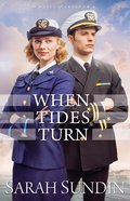 When Tides Turn (#03 in Waves Of Freedom Series)