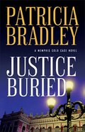 Justice Buried (#02 in A Memphis Cold Case Novel Series)