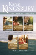 Fame / Forgiven / Found / Family / Forever (Firstborn Series)