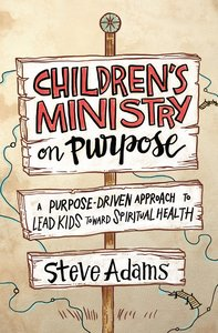 Childrens Ministry on Purpose