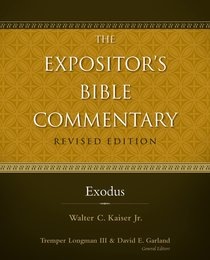 Exodus (#01 in Expositors Bible Commentary Revised Series)