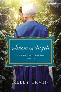 Snow Angels (An Amish Christmas Love Series)