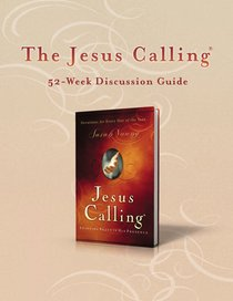Jesus Calling (52-week Discussion Guide)