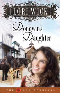 Donovans Daughter (#04 in Californians Series)
