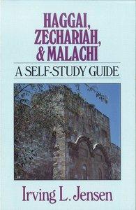 Haggai, Zechariah & Malachi- Jensen Bible Self Study Guide (Jensen Bible Self Study Guide Series)