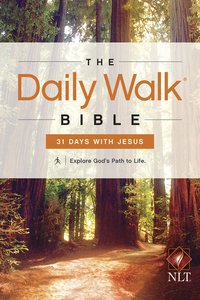Daily Walk Bible: The 31 Days With Jesus (Nlt)