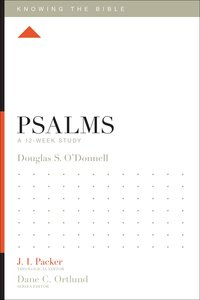 Psalms (Knowing The Bible Series)