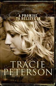 A Promise to Believe in (#01 in Brides Of Gallatin County Series)