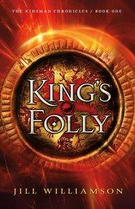 Kings Folly (#01 in Kinsman Chronicles Series)