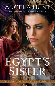 Egypts Sister (#01 in The Silent Years Series)