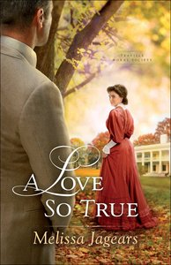 A Love So True (#02 in Teaville Moral Society Series)