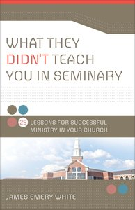 What They Didnt Teach You in Seminary