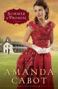 Summer of Promise (#1 in Westward Winds Series)