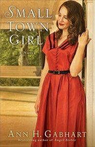 Small Town Girl (#02 in Rosey Corner Series)