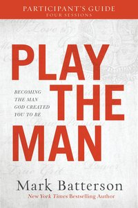Play the Man Participants Guide