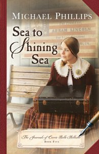 Sea to Shining Sea (#05 in The Journals Of Corrie Belle Hollister Series)