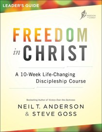Freedom in Christ Leaders Guide