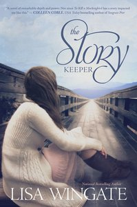 The Story Keeper (#02 in Carolina Heirlooms Collection Series)